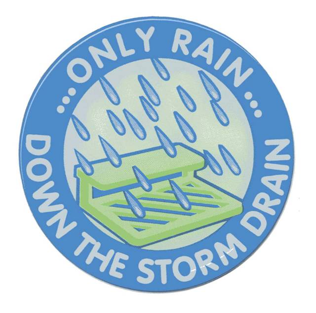 Only Rain Down the Storm Drain Emblem